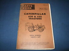 CAT CATERPILLAR 630 632 TRACTOR PARTS BOOK MANUAL S/N 14G1-UP