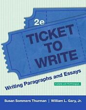 Ticket to Write by Susan Sommers Thurman, Susan Thurman and William A. Gary...