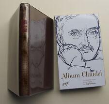 ALBUM PLEIADE CLAUDEL