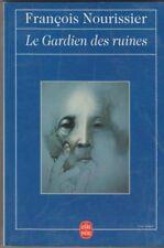 Francois Nourissier -Le Gardien Des Ruines -Octave Landuyt .