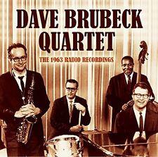 DAVE QUARTET BRUBECK - THE 1963 RADIO RECORDINGS  CD NEU