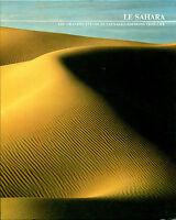 Livre le Sahara les grandes étendues sauvages Time-Life book