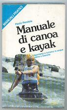 PENDOLA PAOLO MANUALE DI CANOA E KAYAK MEB 1985 MANUALI PRATICI 97