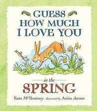 Guess How Much I Love You in the Spring by Sam McBratney (Paperback)