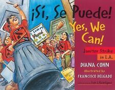 Si, Se Puede! / Yes, We Can!: Janitor Strike in L.A. (Paperback or Softback)