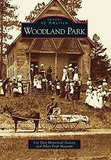 Images of America: Woodland Park (2010, Paperback) Signed