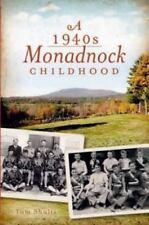 A 1940s Monadnock Childhood (Paperback or Softback)