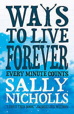 Ways to Live Forever, Nicholls, Sally, Very Good Book