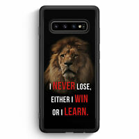 I Never Lose, Either I Win Or I Learn Löwe Samsung Galaxy S10+ Plus Silikon H...