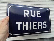 plaque rue THIERS Emaillée bombée ancienne vintage enamel tin street