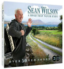Sean Wilson - A Road That Never Ends (Over 50 Great Songs) 2CD set Free UK P&P