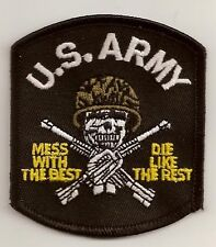 US ARMY MESS WITH THE BEST DIE LIKE THE REST EMBROIDERED IRON ON BIKER PATCH