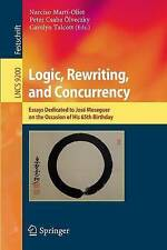 Logic, Rewriting, and Concurrency: Essays Dedicated to José Meseguer on the Occa