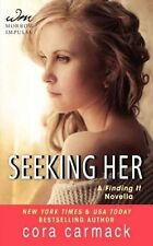 Seeking Her: A Finding It Novella (Losing It), Good Condition Book, Carmack, Cor
