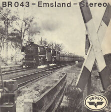"BR 043 - EMSLAND 121-9 öl BW RHEINE (SPECIAL RECORDS VINYL 7"" 33 1/3 RPM 1977)"