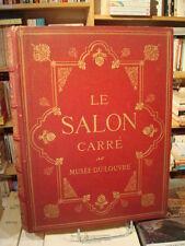 GRUYER Voyage autour du Salon Carré au Musée du Louvre 1891 E.O. [Cartonnage]