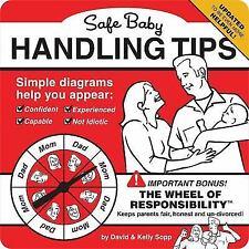 Safe Baby Handling Tips: By Sopp, David, Sopp, Kelly