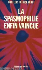 "Health book ""the spasmophilia finally vaoincue"" Dr. patrick veret (no. 1650) book"