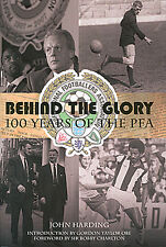 Behind the Glory - 100 Years of the Professional Footballers Association - PFA