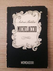 MICHELACCIO - A. Baldini - Lo Specchio 1941