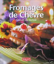 fromages de chèvres, saveurs du monde, fromagerie de Soignon, Hubert Massonneau