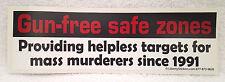 GUN FREE SAFE ZONES... Pro-Trump Pro-Gun Bumper Sticker  L