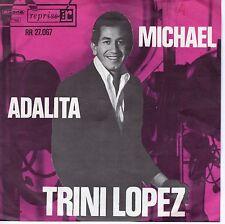 7inch TRINI LOPEZ Michael / Adalita HOLLAND EX