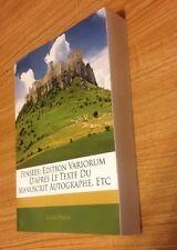 Pensees: Edition Variorum D'Apres Le Texte Du Manuscrit Autographe, Etc