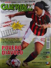 Guerin Sportivo n°31 2009 con Poster Calendari D' Europa - Ronaldinho  [GS48]