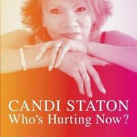 "Candi Staton - Who's Hurting Now (NEW 12"" VINYL LP)"