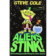 Cole, Steve, Aliens Stink!, Very Good Book