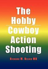 The Hobby/Cowboy Action Shooting (Paperback or Softback)