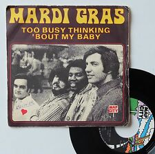 "Vinyle 45T Mardi Gras  ""Too busy thinking 'bout my baby"""