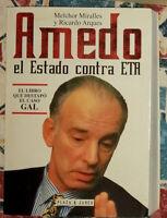 Amedo el Estado contra ETA Melchor Miralles y Ricardo Arques