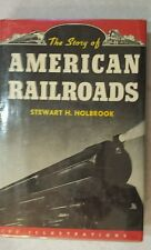 The Story of American Railroads Book 1947 Hardcover w/dj