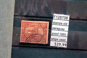 STAMPS OLD PARAGUAY PROOF 1860 SHIPS USED (F128708)
