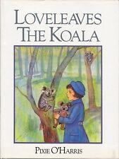 Loveleaves the Koala; Pixie O'Harris HC DJ VGC 1st ed.