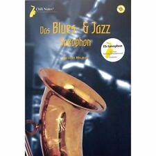 Das Blues- und Jazz-Saxophon - Altsaxophon Noten [Musiknoten]