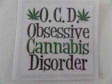CANNABIS, O. C. D. (OBSESSIVE CANNABIS DISORDER) BUMPER STICKERS***
