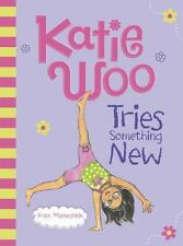 NEW - Katie Woo Tries Something New by Manushkin, Fran