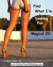 Magical Oil to Help ME Find What I'm Looking For! Mystical Powerful & Effective!
