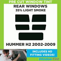 Pre Cut Window Tint - Hummer H2 2002-2009 - 35% Light Rear