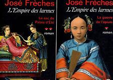 L'Empire des larmes - Tome: 1 - 2 // José FRECHES // 1ère Edition
