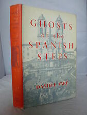 Ghosts of the Spanish Steps by Daniele Vare HB DJ 1955