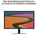 "LG UltraFine 4K 21.5"" 22"" 22MD4KA-B Main Board Repair Service New Replacement"