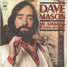 "DAVE MASON 7""PS Spain 1978 Will you still love me tomorrow"