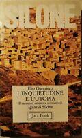 Silone: l'inquietudine e l'utopia. Il racconto umano e cristiano di Silone - ER