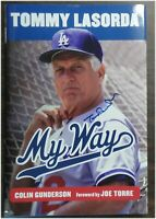 Tommy Lasorda Hand Signed Autographed Hard Cover Book My Way Tom Signed On Top