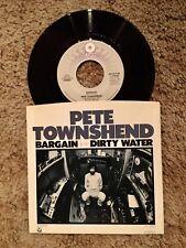 Pete Townshend Bargain / Dirty Water 7 Inch Vinyl 45 Single Atco 1983