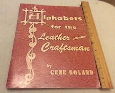 Alphabets for the Leather Craftsman Gene Noland 1977 Tandy Leather Co PB